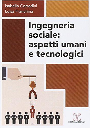 Ingegneria sociale. Aspetti umani e tecnologici