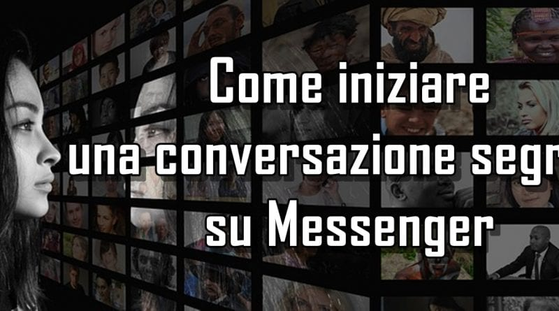 Come creare una conversazione segreta su Messenger